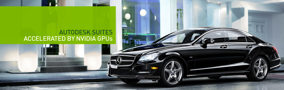 Autodesk Suites Accelerated by NVIDIA GPUs